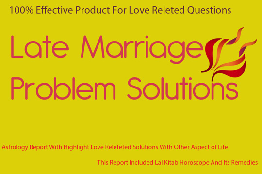 Late Marriage Problem Solutions