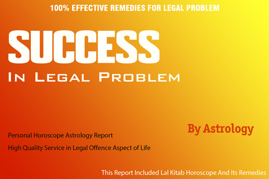 Legal Problems Astrology Solutions